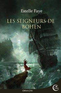 Les seigneurs de Bohen – Estelle Faye | Le culte d'Apophis