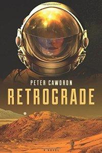 """Résultat de recherche d'images pour """"RETROGRADE, PETER CAWDRON"""""""