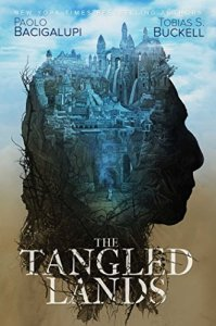 tangled_lands_bacigalupi
