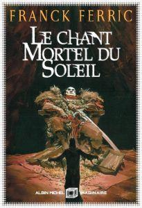 chant_mortel_soleil_Ferric