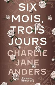 six_mois_trois_jours_anders
